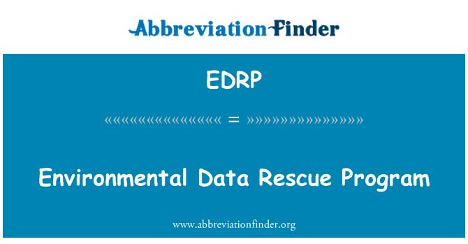 EDRP: Environmental Data Rescue Program