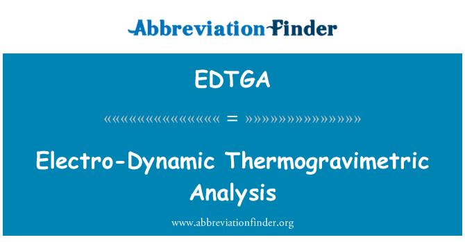 EDTGA: Electro-Dynamic Thermogravimetric Analysis