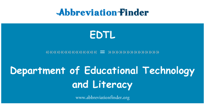 EDTL: Department of Educational Technology and Literacy