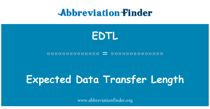 EDTL: Expected Data Transfer Length