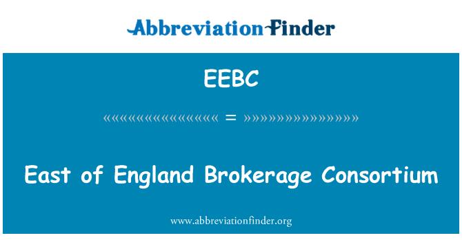 EEBC: East of England Brokerage Consortium