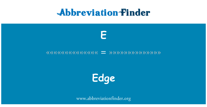 E: Edge