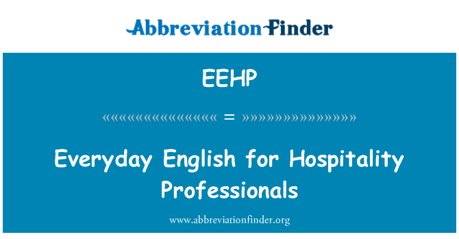 EEHP: Everyday English for Hospitality Professionals