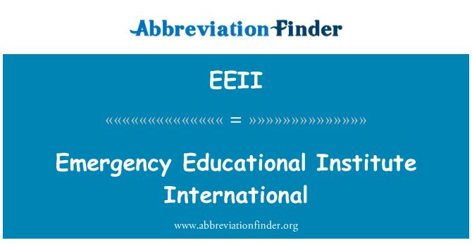 EEII: Emergency Educational Institute International