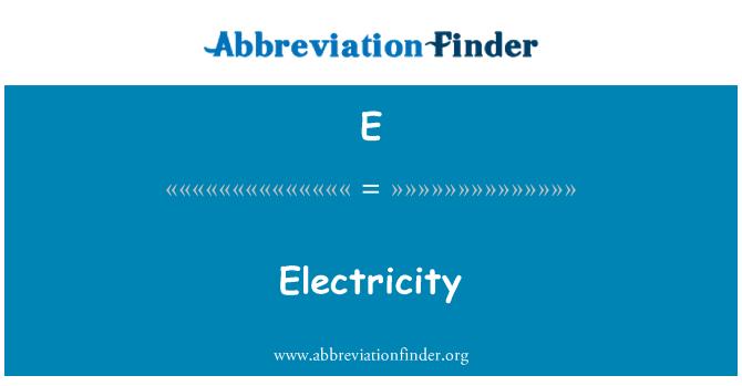E: Elektrienergia