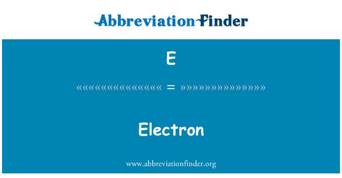 E: Elektronide