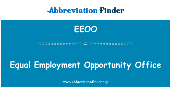 EEOO: Equal Employment Opportunity Office