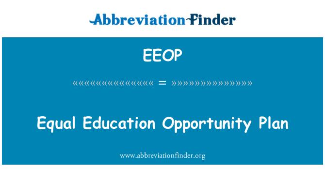 EEOP: Eşit eğitim fırsatı planı