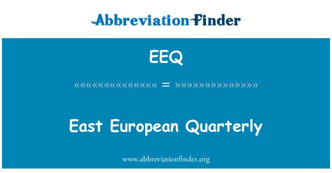 EEQ: Doğu Avrupa üç aylık
