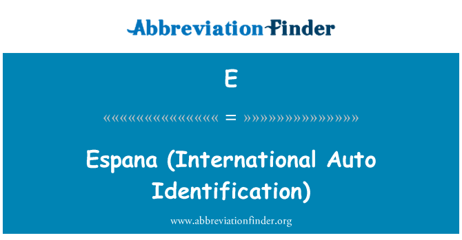 E: España (International Auto identificación)