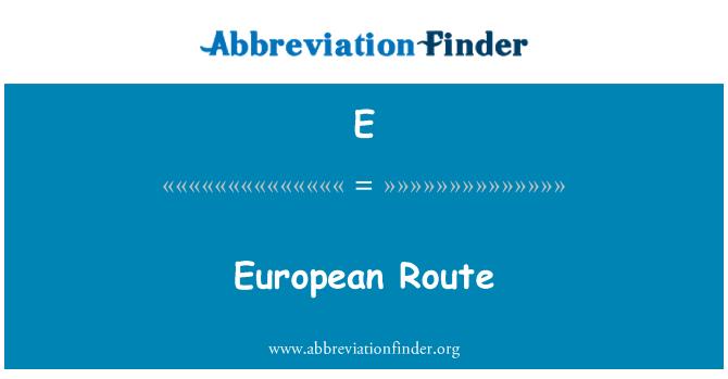 E: Ruta europea