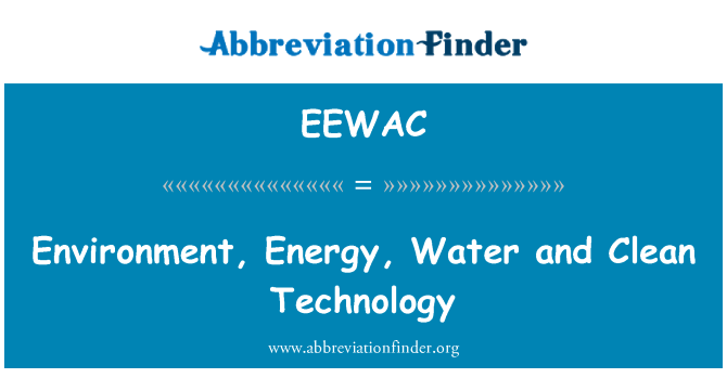 EEWAC: Environment, Energy, Water and Clean Technology