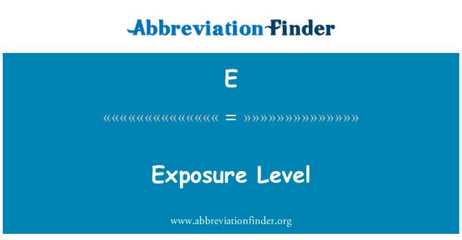 E: Nivel de exposición