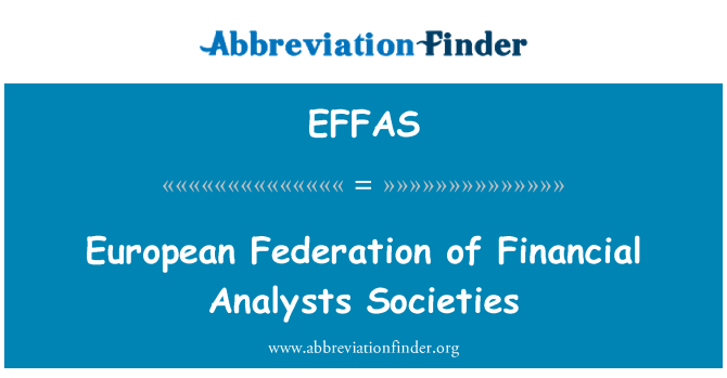 EFFAS: European Federation of Financial Analysts Societies