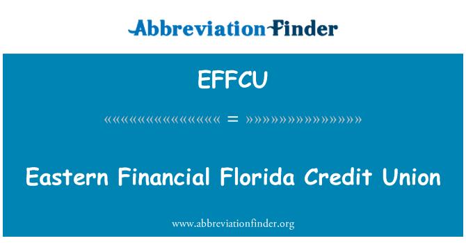 EFFCU: Eastern Financial Florida Credit Union