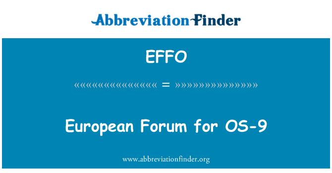 EFFO: Foro Europeo para OS-9