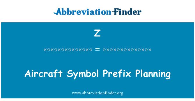 Z: Pesawat simbol perancangan awalan