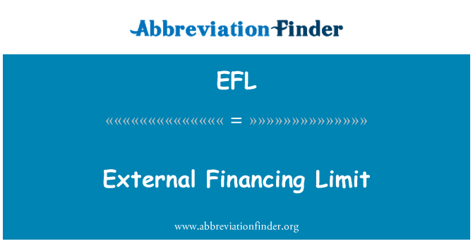 EFL: External Financing Limit