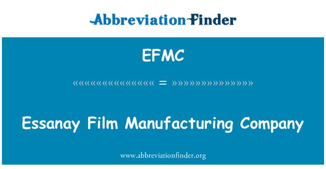 EFMC: Essanay Film Manufacturing Company