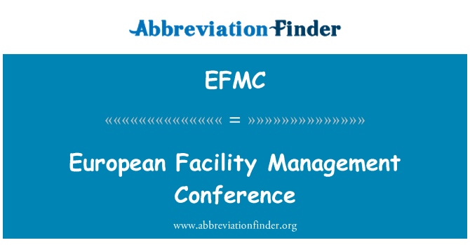 EFMC: European Facility Management Conference