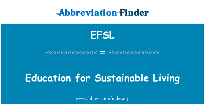 EFSL: Education for Sustainable Living