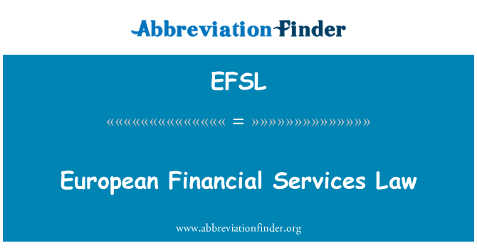 EFSL: European Financial Services Law