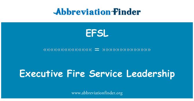 EFSL: Executive Fire Service Leadership