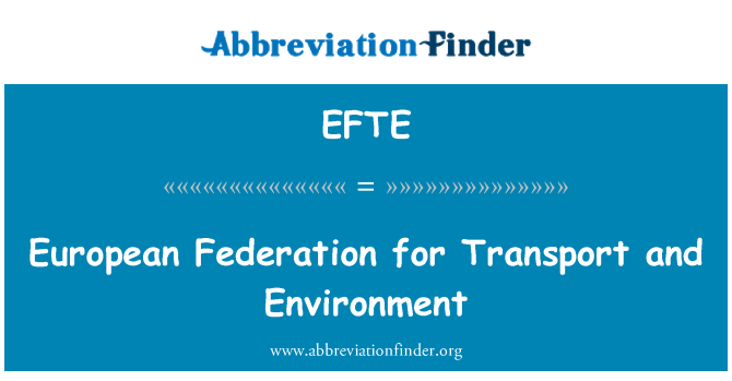 EFTE: European Federation for Transport and Environment