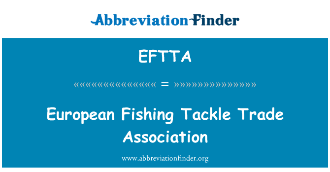 EFTTA: European Fishing Tackle Trade Association