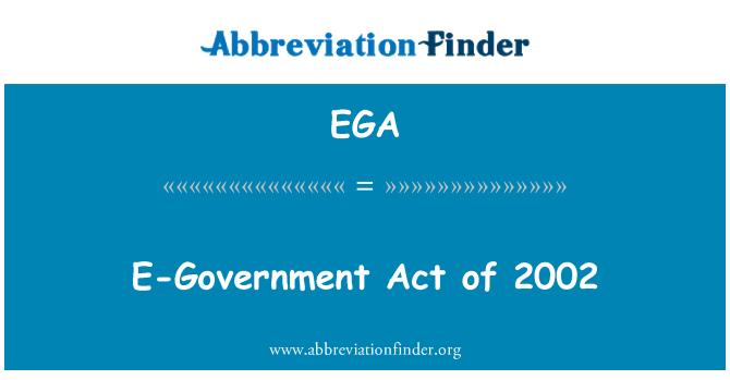 EGA: E-Government Act of 2002