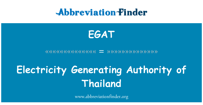 EGAT: Electricity Generating Authority of Thailand