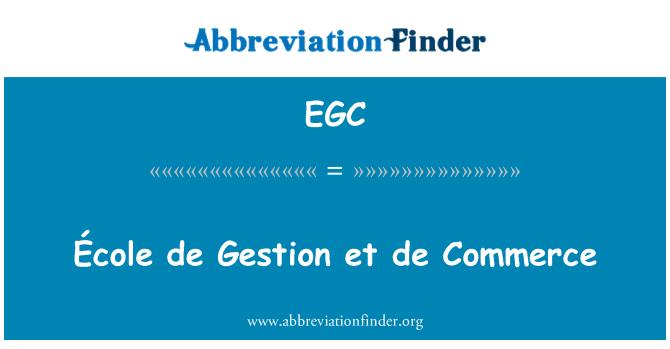 EGC: École de Gestion et de Commerce