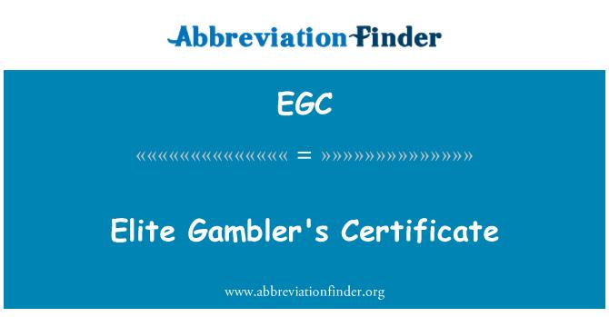 EGC: Elite Gambler's Certificate