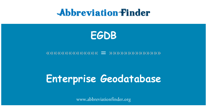 EGDB: 企业地理数据库