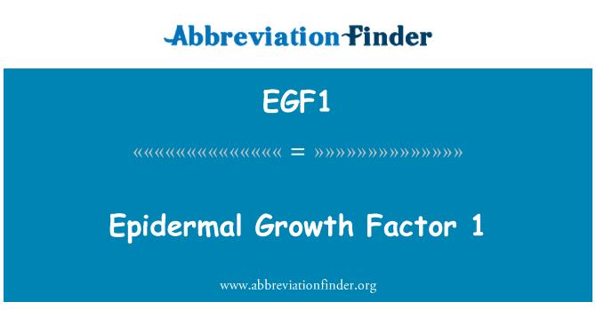 EGF1: Epidermal Growth Factor 1