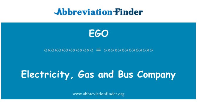EGO: Electricity, Gas and Bus Company