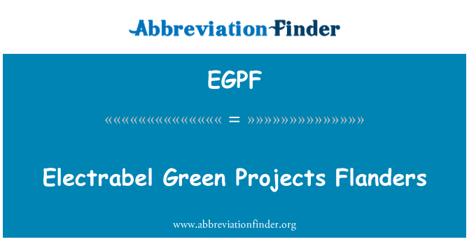 EGPF: Electrabel Green Projects Flanders