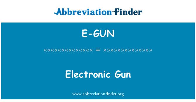 E-GUN: Electronic Gun
