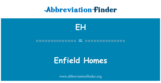 EH: Enfield Homes