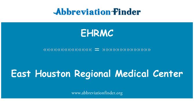 EHRMC: East Houston Regional Medical Center