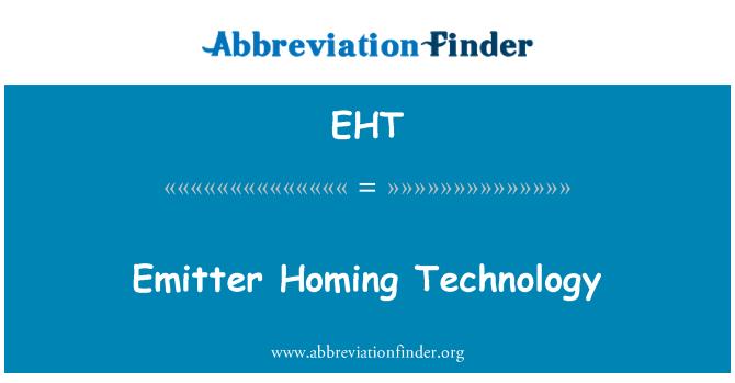 EHT: Emitter Homing Technology
