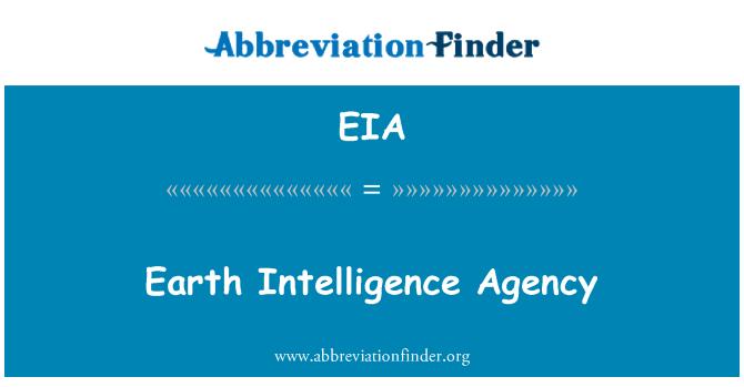 EIA: Earth Intelligence Agency