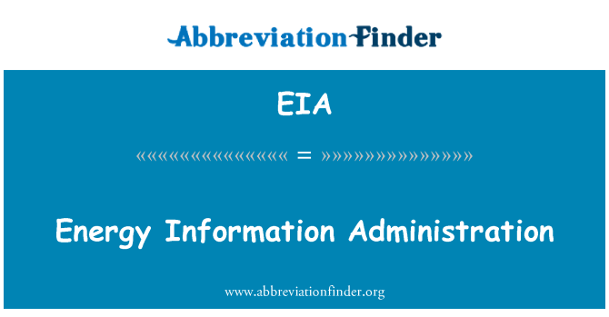 EIA: Energy Information Administration