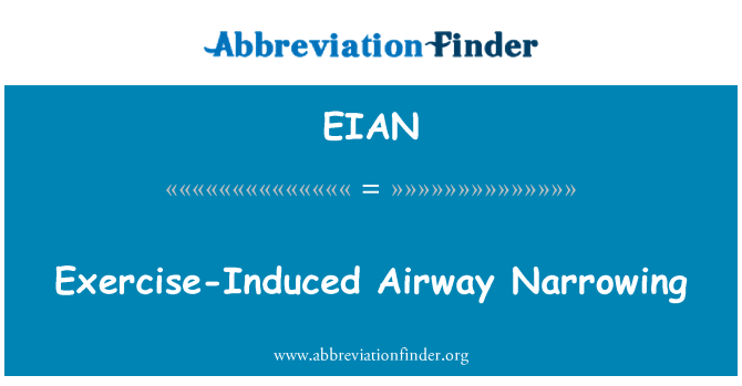EIAN: Exercise-Induced Airway Narrowing