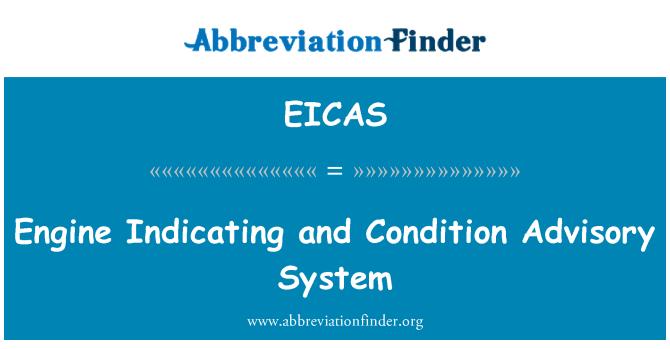 EICAS: Motor gösteren ve koşul danışmanlık sistemi