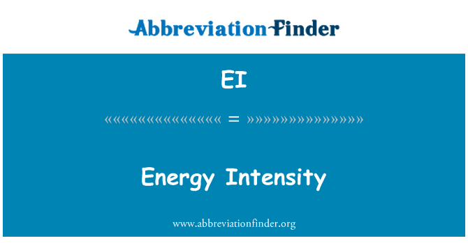 EI: Energy Intensity