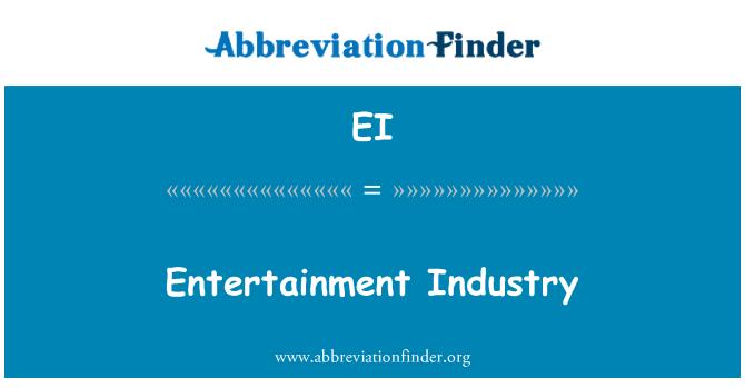 EI: Entertainment Industry