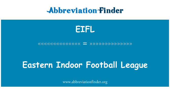 EIFL: Eastern Indoor Football League