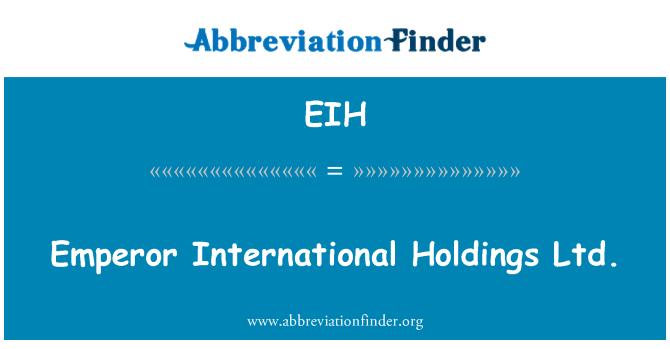 EIH: Emperor International Holdings Ltd.