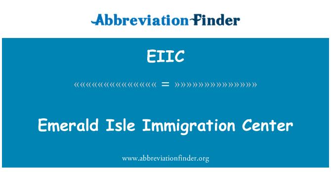 EIIC: Emerald Isle göç Merkezi